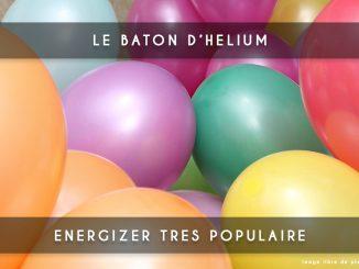 bâton d'hélium - energizer