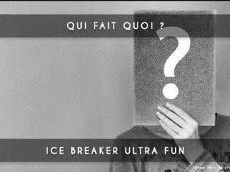 ice breaker - qui fait quoi ?