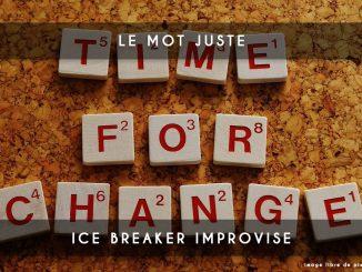 le mot juste - ice breaker