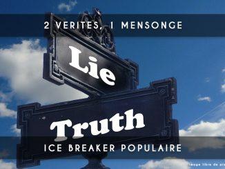 2 vérités 1 mensonge