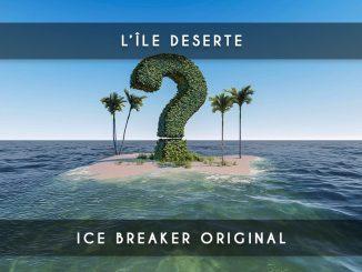 ile déserte - ice breaker