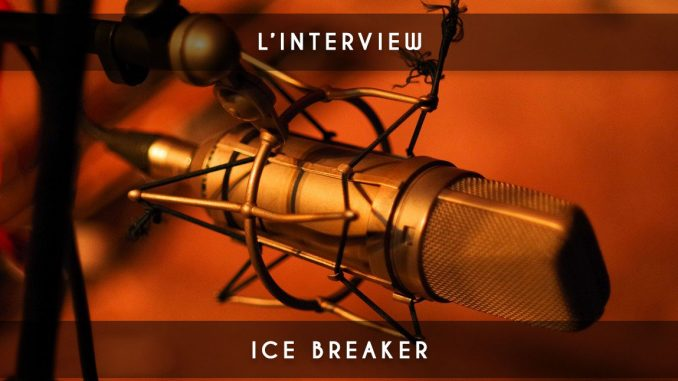 l'interview - ice breaker
