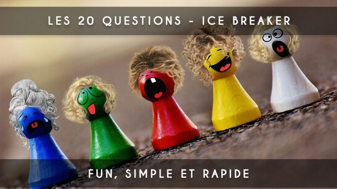 les 20 questions - ice breaker