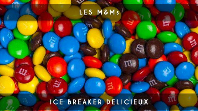 m&ms - ice breaker