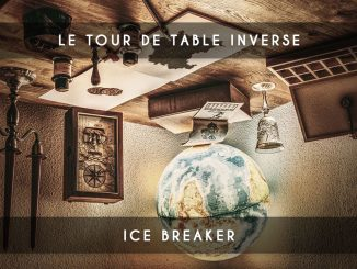 tour de table inversé